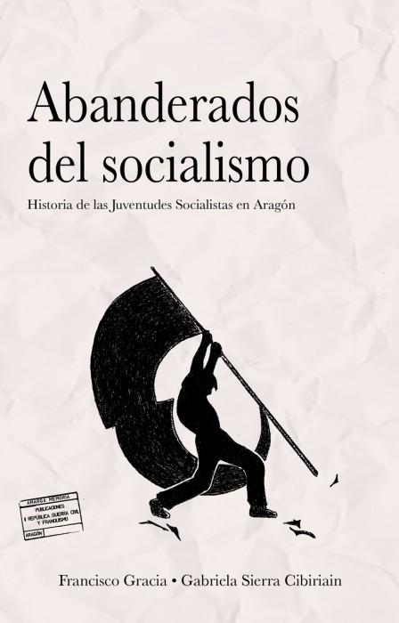 Abanderados del socialismo